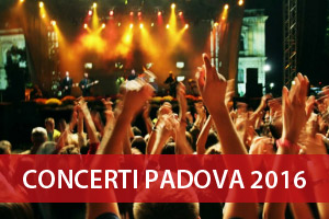 Elenco concerti Padova 2016