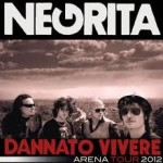 Padova Negrita Dannato Vivere Arena Tour 2012