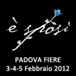 È Sposi 2012 Padova Fiera Matrimonio