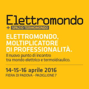 Fiera Elettromondo e Termomondo Padova 2016